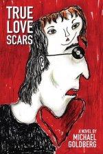 True Love Scars