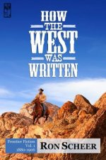How the West Was Written: Frontier Fiction, 1880-1906