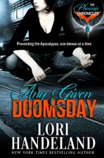 Any Given Doomsday: The Phoenix Chronicles