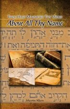 Above All Thy Name: Thou Hast Magnified Thy Word