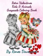 Retro Valentines Kids & Animals Grayscale Coloring Book