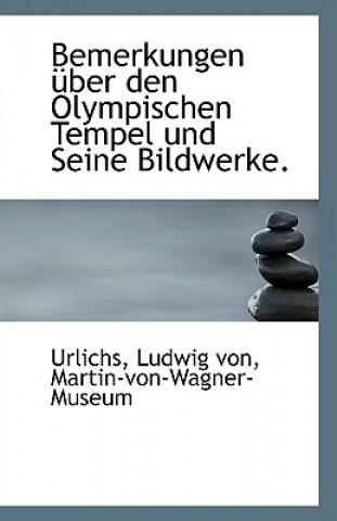 Bemerkungen Uber Den Olympischen Tempel Und Seine Bildwerke.