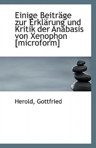Einige Beitrage Zur Erklarung Und Kritik Der Anabasis Von Xenophon
