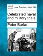 Celebrated Naval and Military Trials.
