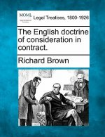 The English Doctrine of Consideration in Contract.