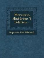 Mercurio Histórico Y Político...
