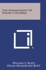 The Management of Young Children