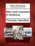 Men and Manners in America.