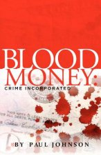 Blood Money: Crime Incorporated