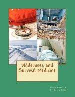 Wilderness and Survival Medicine