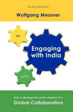 Engaging with India: How to Manage the Softer Aspects of a Global Collaboration