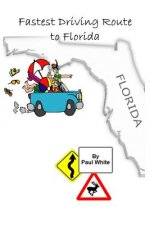 Fastest Driving Route to Florida