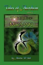 The Fate of Miraanni: Tales of Aurduin