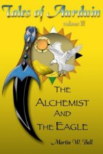 The Alchemist and the Eagle: Tales of Aurduin