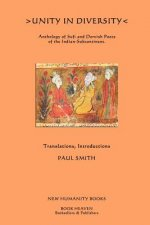 Unity in Diversity: Anthology of Sufi and Dervish Poets of the Indian Sub-Continent