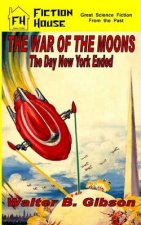 The War of the Moons/The Day New York Ended