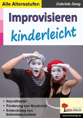Improvisieren kinderleicht