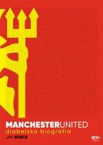 Manchester United Diabelska biografia
