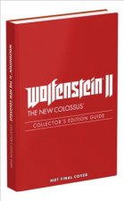 Wolfenstein II: The New Colossus: Prima Collector's Edition Guide