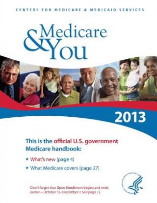 Medicare & You 2013: The Official U.S. Government Handbook
