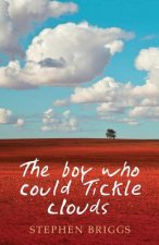 The Boy Who Could Tickle Clouds