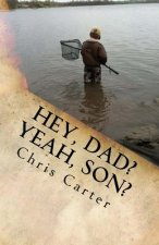 """Hey, Dad? Yeah, Son?"": Four Years in the Mind of an 8 Year Old and His Dad (... Shudder...)"