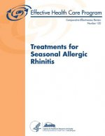 Treatments for Seasonal Allergic Rhinitis: Comparative Effectiveness Review Number 120