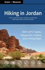 Hiking in Jordan: Trails in and Around Petra, Wadi Rum and the Dead Sea Area - With GPS E-trails, Tracks and Waypoints, Videos, Planning