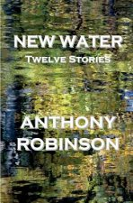 New Water: Twelve Stories