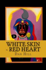 White Skin - Red Heart