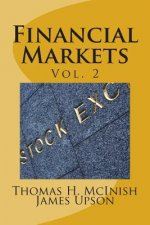 Financial Markets vol. 2: Stocks, bonds, money markets; IPOS, auctions, trading (buying and selling), short selling, transaction costs, currenci