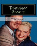 Romance Book I: To All Romantics