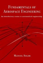 Fundamentals of aerospace engineering: An introductory course to aeronautical engineering