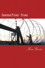 Emotional Prisons - Prisons