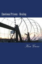 Emotional Prisons - Healing