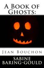 A Book of Ghosts: Jean Bouchon