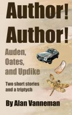 Author! Author! Auden, Oates, and Updike