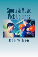 Sports & Music Pick-Up Lines