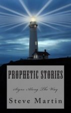 Prophetic Stories: Signs Along the Path