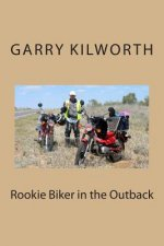 Rookie Biker in the Outback