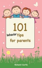 101 Behavior Tips for Parents