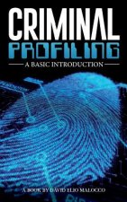 Criminal Profiling: An Introduction