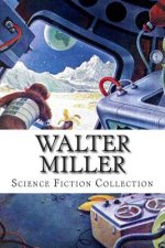 Walter Miller, Science Fiction Collection