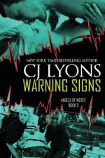 Warning Signs: Angels of Mercy, Book #2