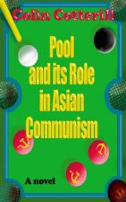 Pool and Its Role in Asian Communism