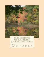 Reflections of His Heart Journaling Guide: October