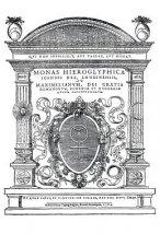 Monas Hieroglyphica by John Dee (Original Latin Version): Written in 1564