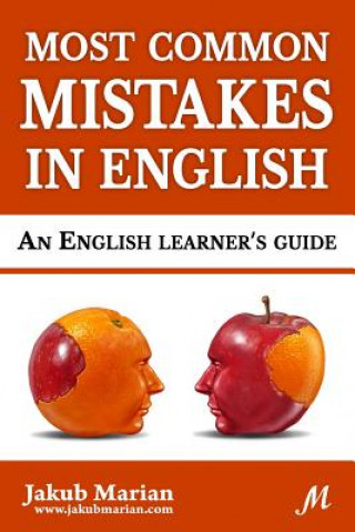 Most Common Mistakes in English: An English Learner's Guide