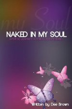 Naked in My Soul: A Poetic Journey to Emotional Healing