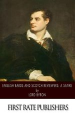 English Bards and Scotch Reviews: A Satire